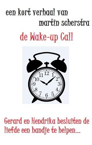 De Wake-up call